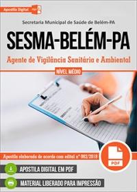 Agente de Vigilância Sanitária e Ambiental - SESMA-Belém-PA