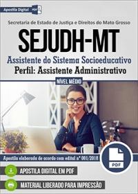 Assistente Administrativo - SEJUDH-MT