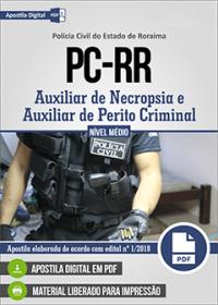 Auxiliar de Necropsia e Auxiliar de Perito Criminal - Polícia Civil - RR