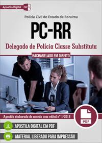 Delegado de Polícia Classe Substituta - Polícia Civil - RR