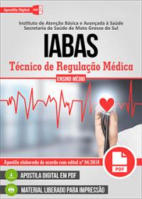 Técnico de Regulação Médica - IABAS - MS