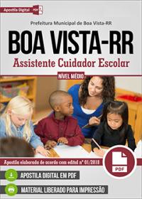 Assistente Cuidador Escolar - Prefeitura de Boa Vista - RR