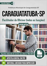Facilitador de Oficina - todas as funções - Prefeitura de Caraguatatuba - SP