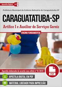 Artífice I e Auxiliar de Serviços Gerais - Prefeitura de Caraguatatuba - SP