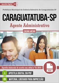 Agente Administrativo - Prefeitura de Caraguatatuba - SP
