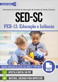 PEB-12 - Educação e Infância (MAG) Códigos das Disciplinas 3369 - SED - SC