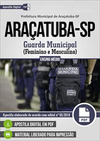 Guarda Municipal - Prefeitura de Araçatuba - SP