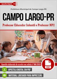 Professor Educador Infantil e Professor NP2 - Prefeitura de Campo Largo - PR