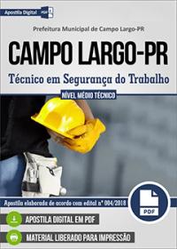 Técnico em Segurança do Trabalho - Prefeitura de Campo Largo - PR