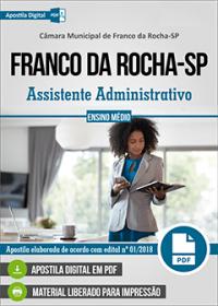 Assistente Administrativo - Câmara de Franco da Rocha - SP