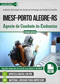 Agente de Combate às Endemias - IMESF - Porto Alegre-RS