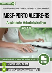 Assistente Administrativo - IMESF - Porto Alegre-RS