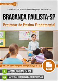 Professor de Ensino Fundamental - Prefeitura de Bragança Paulista - SP