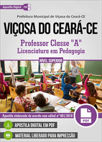 Professor Classe A - Pedagogia - Prefeitura de Viçosa do Ceará - CE