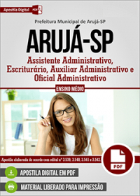 Assistente Administrativo - Prefeitura de Arujá - SP
