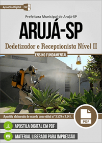 Dedetizador e Recepcionista Nível II - Prefeitura de Arujá - SP