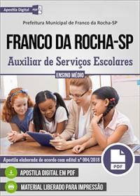 Auxiliar de Serviços Escolares - Prefeitura de Franco da Rocha-SP