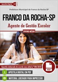 Agente de Gestão Escolar - Prefeitura de Franco da Rocha-SP