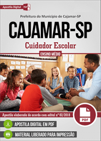 Cuidador Escolar - Prefeitura de Cajamar - SP