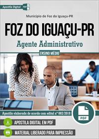 Agente Administrativo - Prefeitura de Foz do Iguaçu - PR