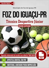 Técnico Desportivo Júnior - Prefeitura de Foz do Iguaçu - PR
