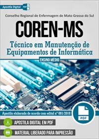 Técnico em Manutenção de Equipamentos de Informática - COREN-MS