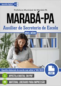 Auxiliar de Secretaria de Escola - Prefeitura de Marabá - PA