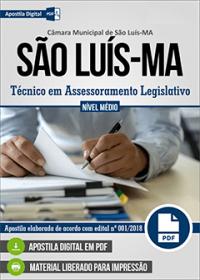 Técnico em Assessoramento Legislativo - Câmara de São Luís - MA