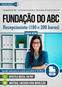 Recepcionista - 180 e 200 horas - Fundação do ABC