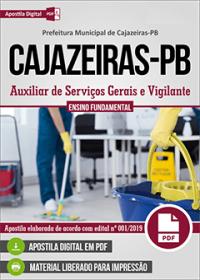 Auxiliar de Serviços Gerais e Vigilante - Prefeitura de Cajazeiras - PB
