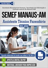 Assistente Técnico Fazendário - SEMEF Manaus-AM