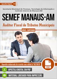 Auditor Fiscal de Tributos Municipais - SEMEF Manaus-AM
