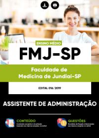 Assistente de Administração - FMJ-SP