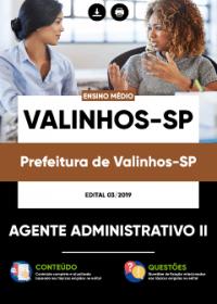 Agente Administrativo II - Prefeitura de Valinhos-SP