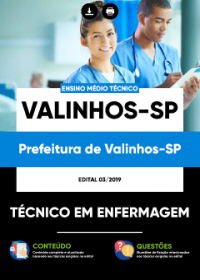Técnico em Enfermagem - Prefeitura de Valinhos-SP