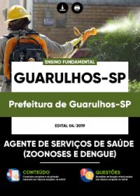 Agente de Serviços de Saúde - Zoonoses e Dengue - Prefeitura de Guarulhos-SP