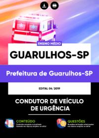 Condutor de Veículo de Urgência - Prefeitura de Guarulhos-SP