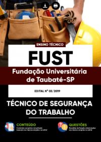 Técnico de Segurança do Trabalho - FUST