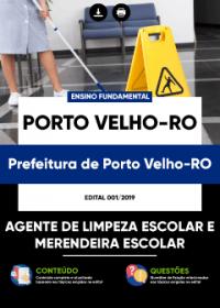 Agente de Limpeza Escolar e Merendeira Escolar - Prefeitura de Porto Velho-RO