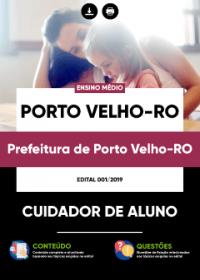 Cuidador de Aluno - Prefeitura de Porto Velho-RO
