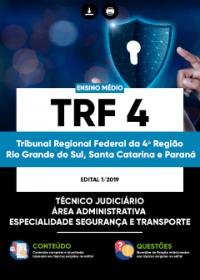 Técnico Judiciário - Administrativa - Segurança e Transporte - TRF da 4ª Região
