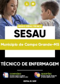 Técnico de Enfermagem - SESAU Campo Grande-MS