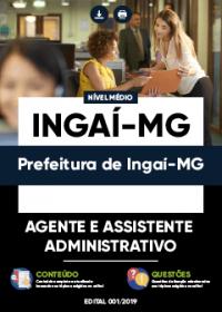Agente e Assistente Administrativo - Prefeitura de Ingaí-MG