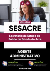 Agente Administrativo - SESACRE