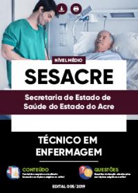 Técnico em Enfermagem - SESACRE