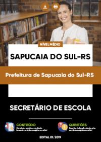 Secretário de Escola - Prefeitura de Sapucaia do Sul-RS