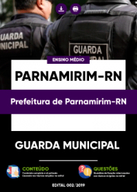 Guarda Municipal - Prefeitura de Parnamirim-RN
