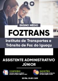 Assistente Administrativo Júnior - FOZTRANS