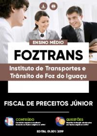 Fiscal de Preceitos Júnior - FOZTRANS