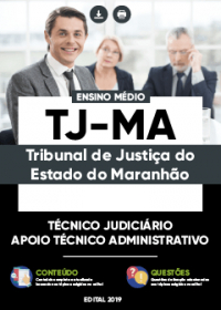 Técnico Judiciário - Apoio Técnico Administrativo - TJ-MA